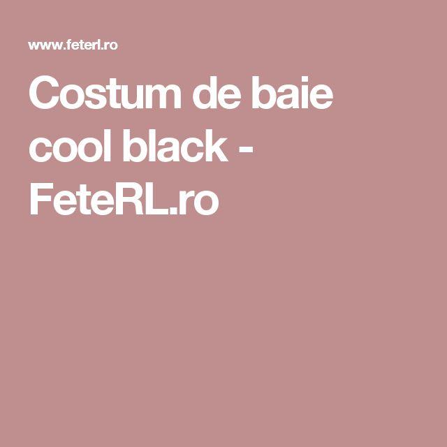 Costum de baie cool black - FeteRL.ro
