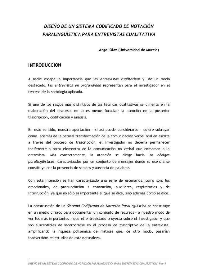 DISEÑO DE UN SISTEMA CODIFICADO DE NOTACIÓN PARALINGÜÍSTICA PARA ENTREVISTAS CUALITATIVA Angel Olaz (Universidad de Murcia...