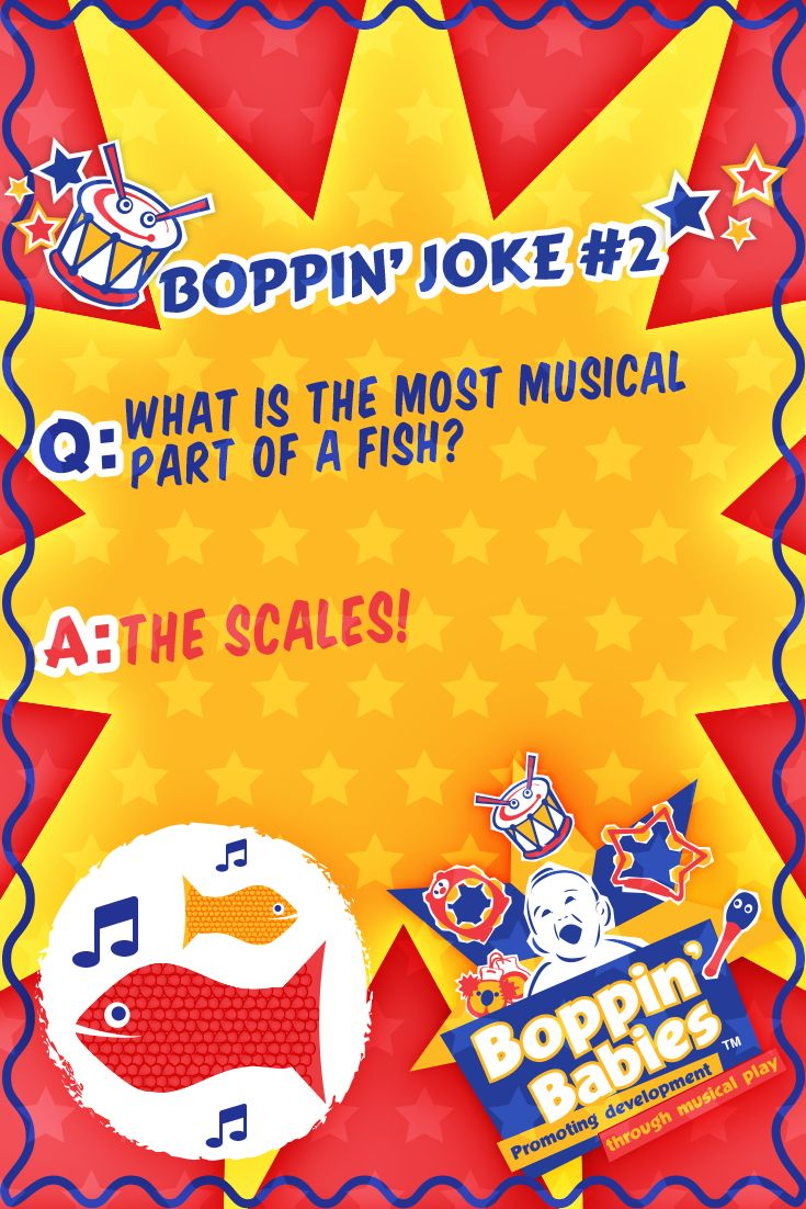 BOPPIN' JOKE 2 - Q: What is the most musical part of a fish? A: The scales! #FridayFunny