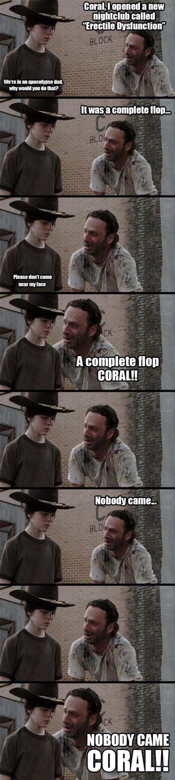 It's only walkers chained up by Connie. Hurumph.