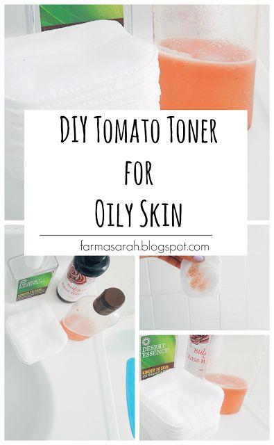 Green Beauty: Tomato Toner for Oily Skin | Sarah F…