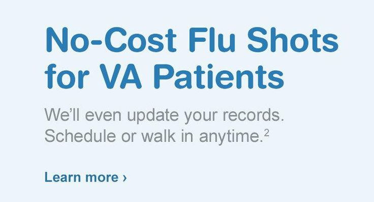 No-Cost Flu Shots for VA Patients. We'll even update your records. Schedule or walk in anytime.(2) Learn more.