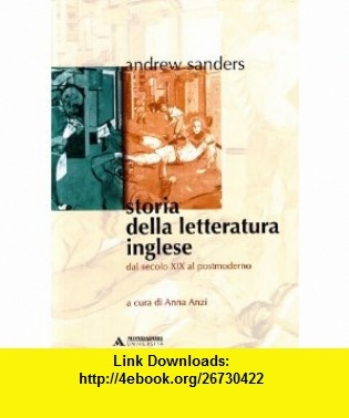Storia della letteratura inglese vol. 2 - Dal secolo XIX al postmoderno (9788888242033) Andrew Sanders , ISBN-10: 8888242031  , ISBN-13: 978-8888242033 ,  , tutorials , pdf , ebook , torrent , downloads , rapidshare , filesonic , hotfile , megaupload , fileserve