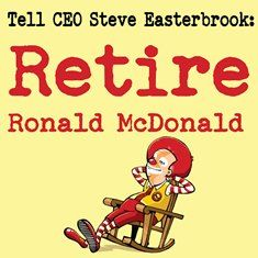 """Tell CEO Steve Easterbrook: Retire Ronald McDonald! 