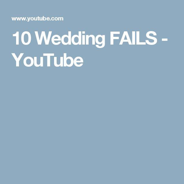 10 Wedding FAILS - YouTube