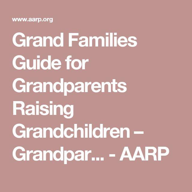 Grand Families Guide for Grandparents Raising Grandchildren – Grandpar... - AARP