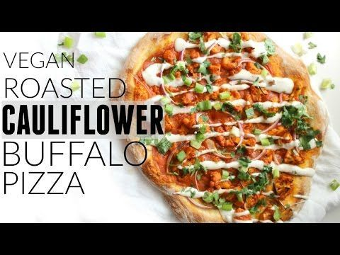 Vegan Roasted Cauliflower Buffalo Pizza - This Savory Vegan