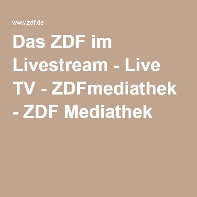 Das ZDF im Livestream - Live TV - ZDFmediathek - ZDF Mediathek