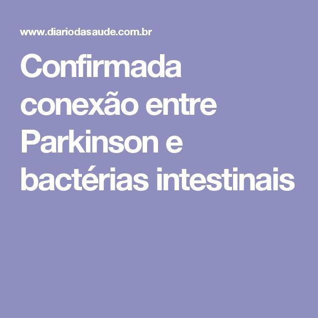 Confirmada conexão entre Parkinson e bactérias intestinais
