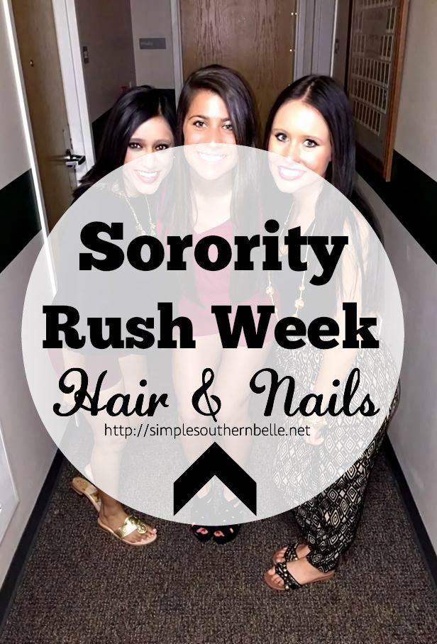 Sorority Rush Week: Hair and Nails Make sure your hair and nails are looking perfect sorority rush week with these helpful tips from Simple Southern Belle! http://simplesouthernbelle.net