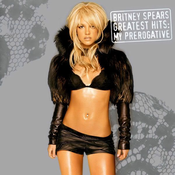 Britney Spears album covers | Britney Spears Greatest Hits My Prerogative ALBUM COVER Graphics Code ...