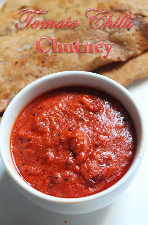 YUMMY TUMMY: Easy Tomato Chilli Chutney Recipe