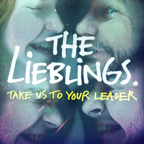 Take Us to Your Leader - The Lieblings | www.deezer.com