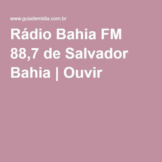 Rádio Bahia FM 88,7 de Salvador Bahia | Ouvir
