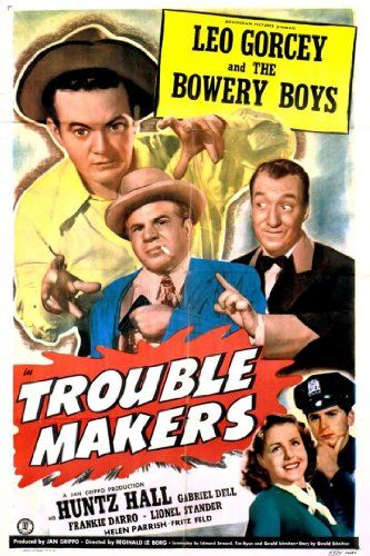 Gabriel Dell, Leo Gorcey, and Huntz Hall in Trouble Makers (1948)