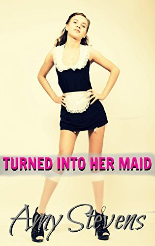 TURNED INTO HER MAID: (Transformation, Feminization, First Time):   strongKelsey and Alex have been married for five years, but when she thinks he's cheated on her, she gets really angry and when Alex promises to do anything she wants if she forgot the whole thing, she takes her chance to turn her husband into her cute sissy maid./strong  br /br /strongHe's hesitant at first but since he's become submissive to avoid fights, she's the one in charge and he reluctantly accepts to become a...