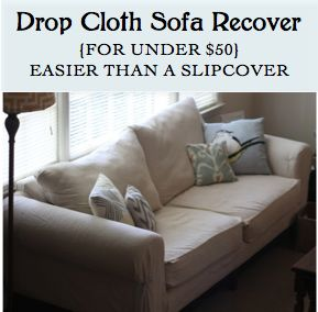 How To Recover A Sofa Without Sewing For Less Uk Diy Drop Cloth Recovering Under 50 Even Better Than Slipcover No Required Beachy Farmhouse Pinterest Slipcovers