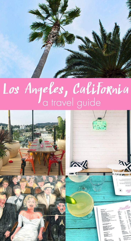 Los Angeles, California Travel Guide