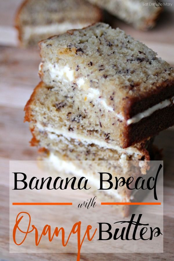 Mini Banana Bread Sandwiches with Orange Butter.  Perfect for a bridal shower, party or summertime.