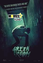 Download Green Room 2015 HD Movie Online Full Free. Find 2017 exclusive top most popular films collection and 2018 upcoming movies trailers.