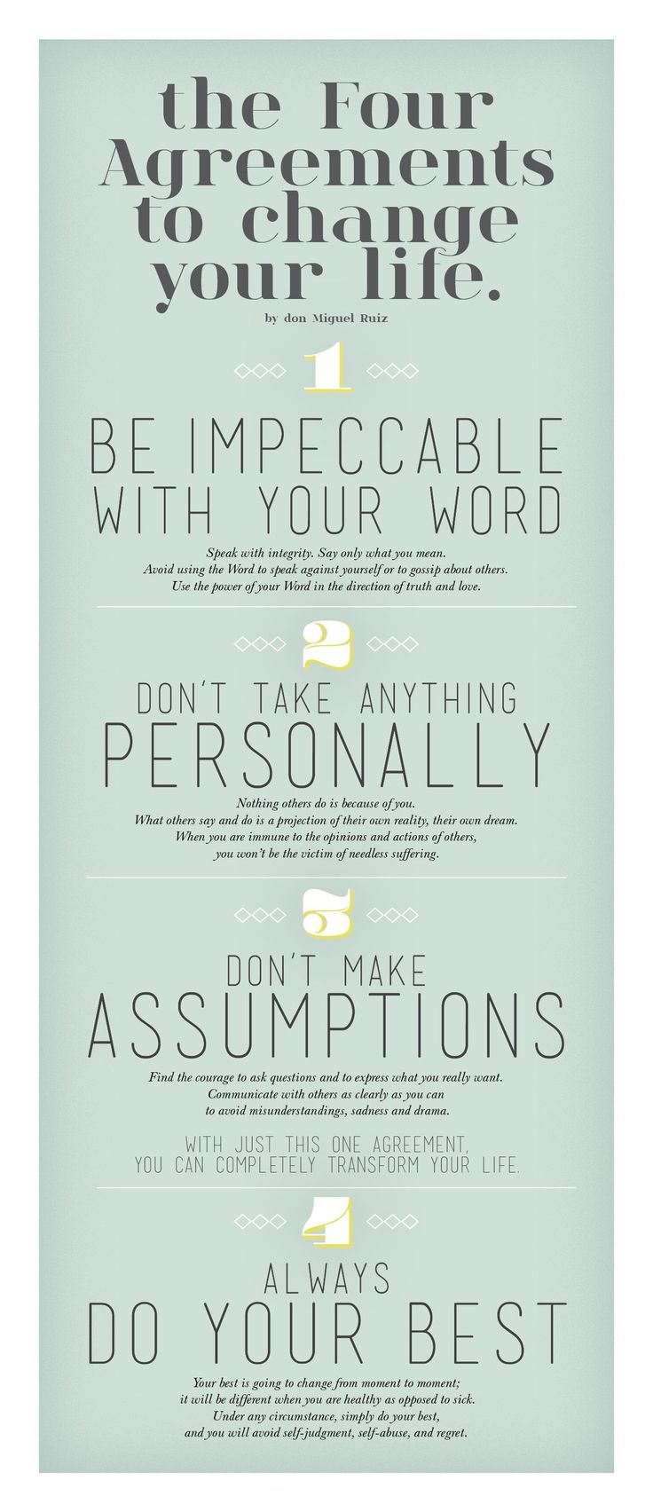 .The four agreements to change your life.
