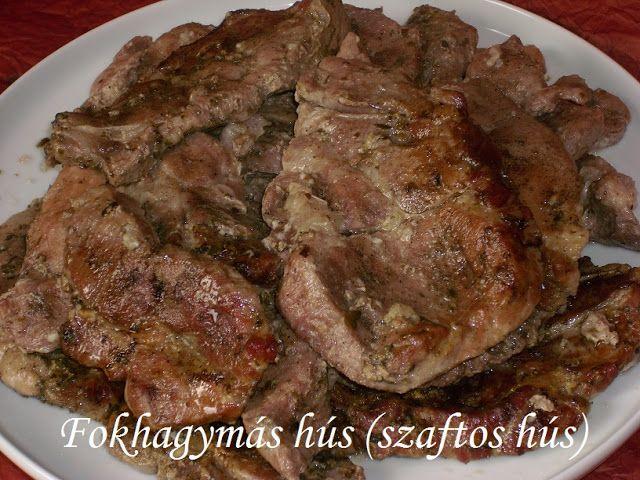 Hankka: Fokhagymás hús (szaftos hús)