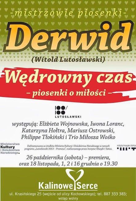 #Derwid #WitoldLutosławski Wędrowny czas Piosenki o miłości w #Kalinowe Serce