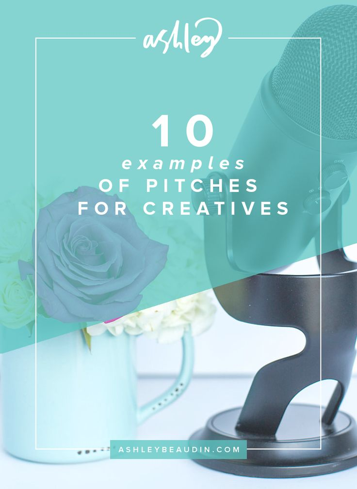 10 Examples of Pitches For Creatives — Ashley Beaudin