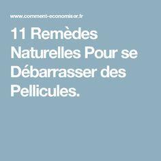11 Remèdes Naturelles Pour se Débarrasser des Pellicules.