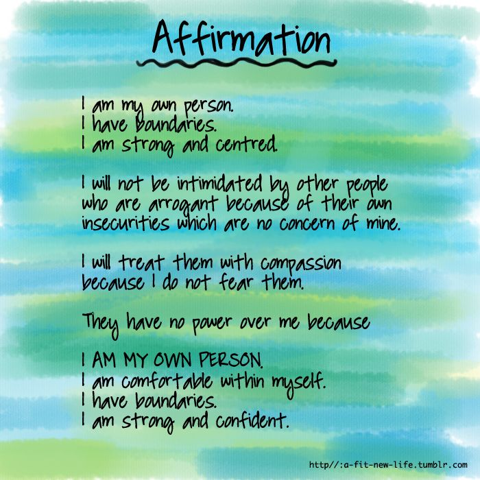 Affirmation.... I am my own person.... Affirm this
