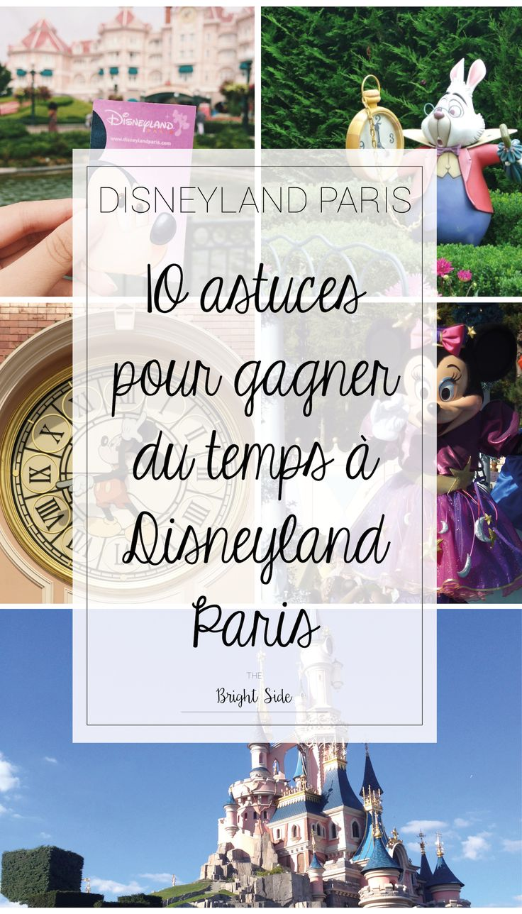 Arrêter du perdre du temps à Disneyland Paris : voici 10 astuces pour en gagner :D