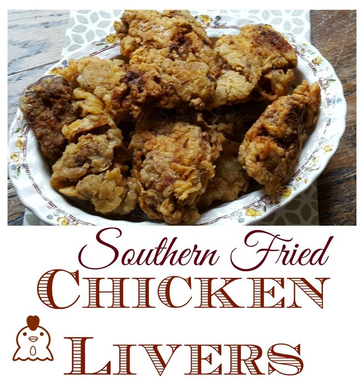 Southern Fried Chicken Livers, Poultry, Cooking, Delicious, Tasty, Best, Crunchy, Recipe, Crispy, How to