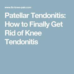 Patellar Tendonitis: How to Finally Get Rid of Knee Tendonitis