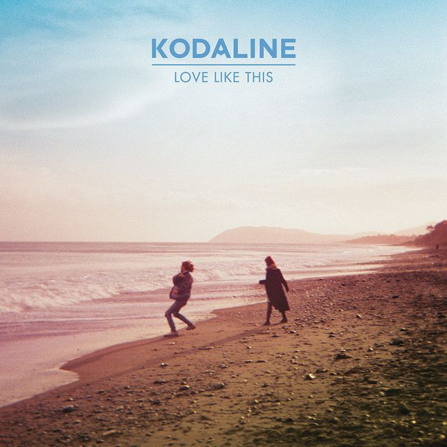 Love Like This Acoustic A Song By Kodaline On Spotify In 2020 Music Love Indie Music Irish Music