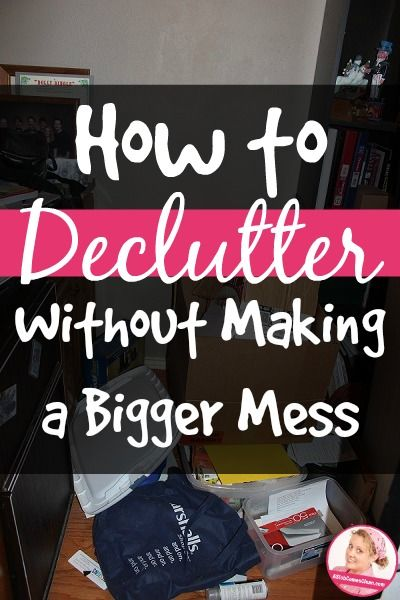 How to Declutter Without Making a Bigger Mess at ASlobComesClean.com