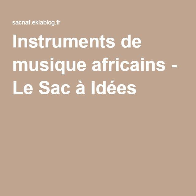 Instruments de musique africains - Le Sac à Idées