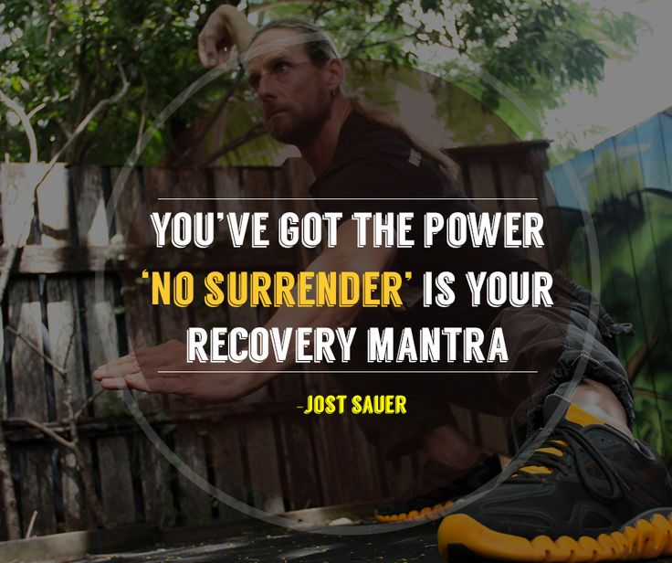 """You've got the power """"No Surrender"""" is your recovery mantra."""