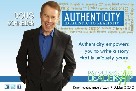 """""""Authenticity empowers you to write a story that is uniquely yours"""" - Doug Schneider"""
