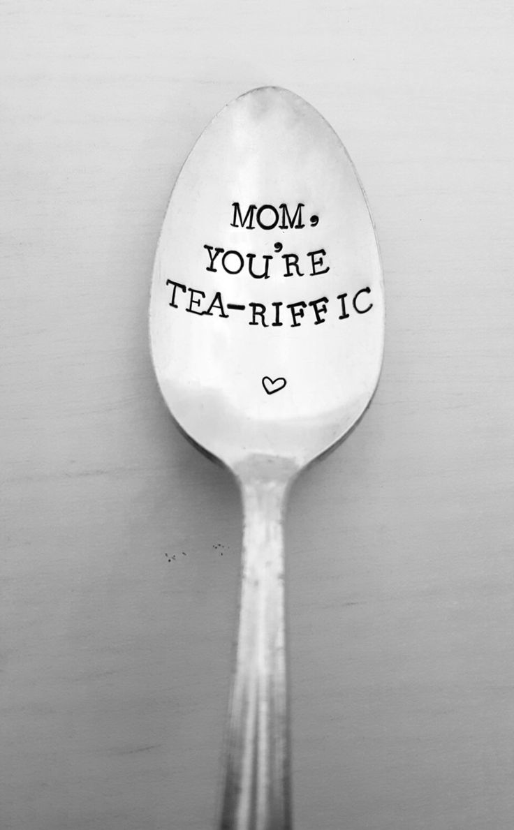 Mom You're Tea-riffic Spoon, Tea Spoon, Gift For Mom, Mother's Day, Gift, Present, Mom Birthday, Vintage, Silverplate, Hand Stamped Spoon by SweetMintHandmade on Etsy https://www.etsy.com/listing/489676077/mom-youre-tea-riffic-spoon-tea-spoon