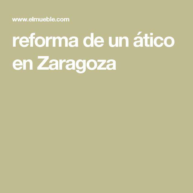 reforma de un ático en Zaragoza