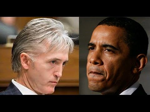 Trey Gowdy - Arrest the bastards from the CIA and Obama - YouTube