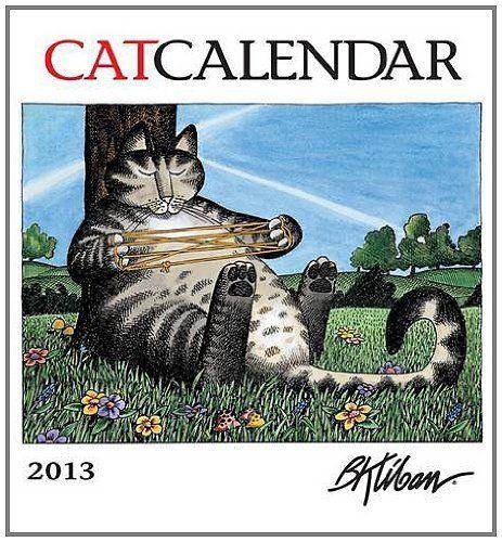 Catcalendar Calendar 2013 by B. Kliban. $12.59. Publication: July 2012. Publisher: Pomegranate (Cal); Wal edition (July 2012)
