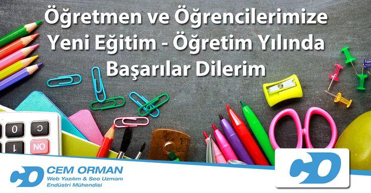 Öğretmen ve öğrencilerimize yeni eğitim - öğretim yılında başarılar dilerim. www.cemorman.com.tr