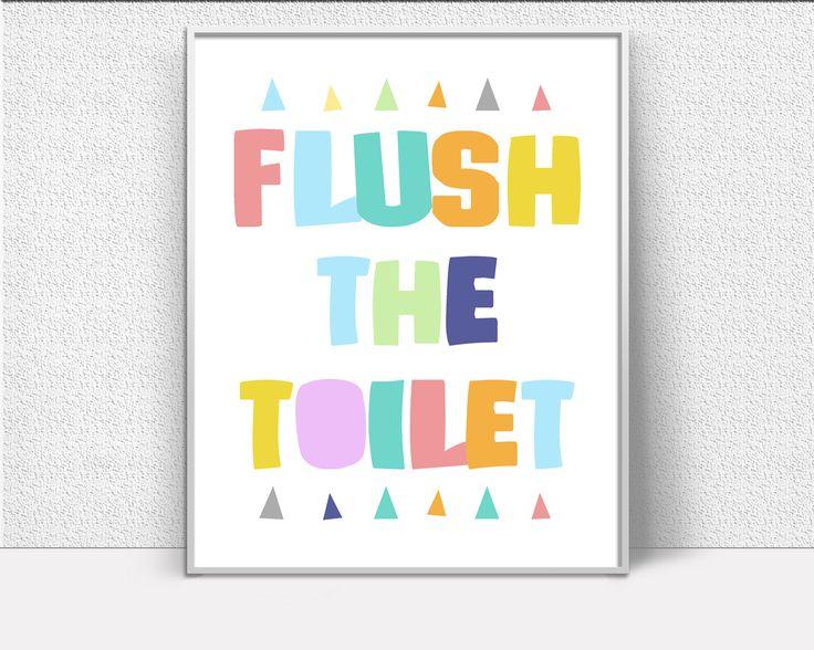 Flush The Toilet, Bathroom Print, Nursery Print, Art For Kids, Wall art prints, printable signs, Artwork Prints, Inspiring Minimalist Print #giftidea #birthdaygiftideas #housewarminggift