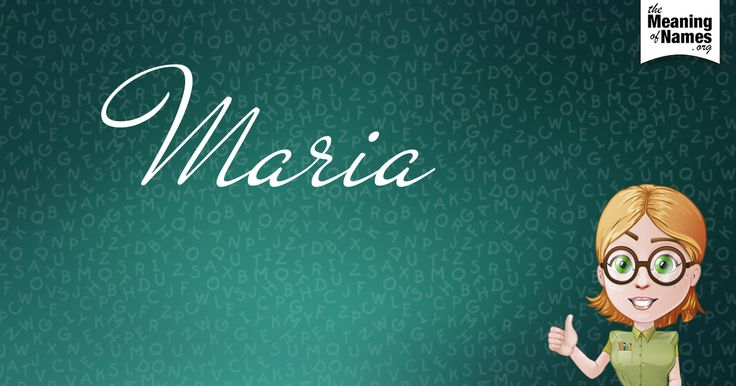 What Does The Name Maria Mean?