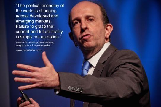 Daniel Silke | Global Keynote Speaker, Political Economy Analyst, Futurist & Author. | LinkedIn