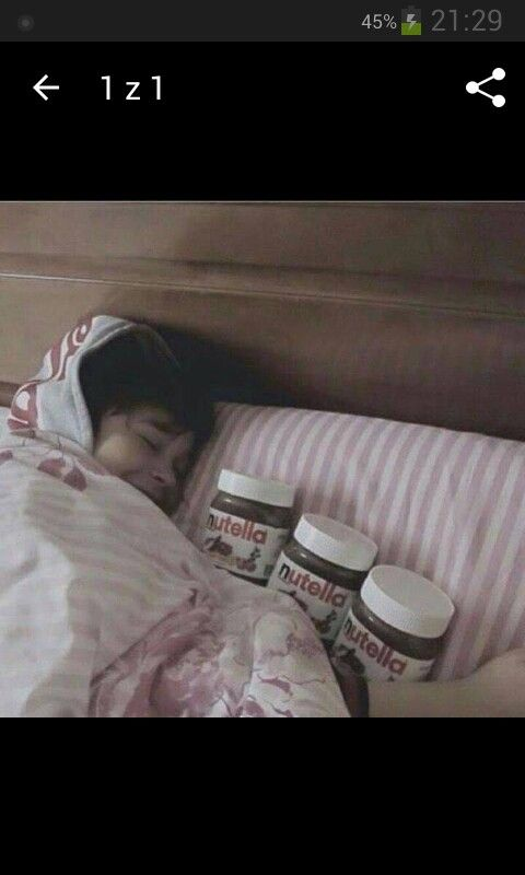 If only I was those Nutella.