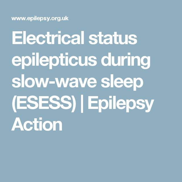 Electrical status epilepticus during slow-wave sleep (ESESS) | Epilepsy Action