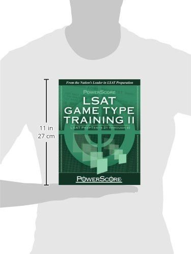 PowerScore's LSAT Logic Games: Game Type Training II (Preptests 21-40) (Powerscore Test Preparation)