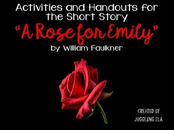 """This is a unit for the short story """"A Rose for Emily"""" by William Faulkner which…"""